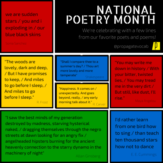 National Poetry Month! Here are some lines from our favorite poets and poems. What are yours- #npm15